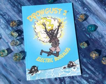 Drowgust 2: Electric Boogaloo (2019 Sketchbook)