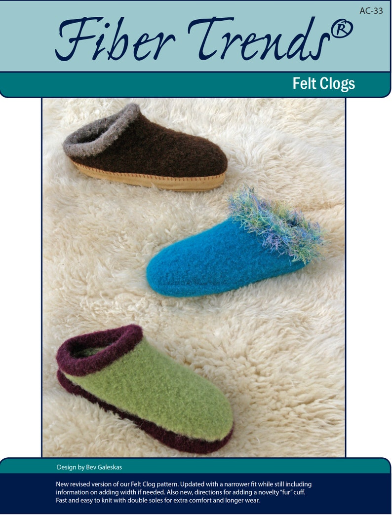 THE ORIGINAL BEST FELT CLOGS to KNIT in WORSTED WEIGHT YARN by FIBER TRENDS