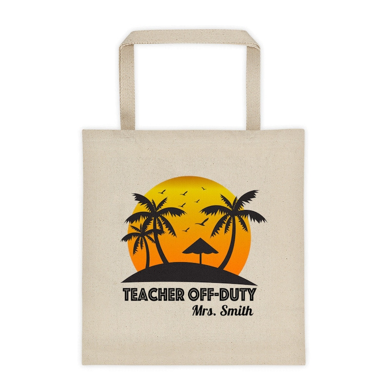 Personalized Teacher Gift Teacher Off Duty Tote Bag Teacher Gift Women/'s Beach Bag End of school year teacher gift