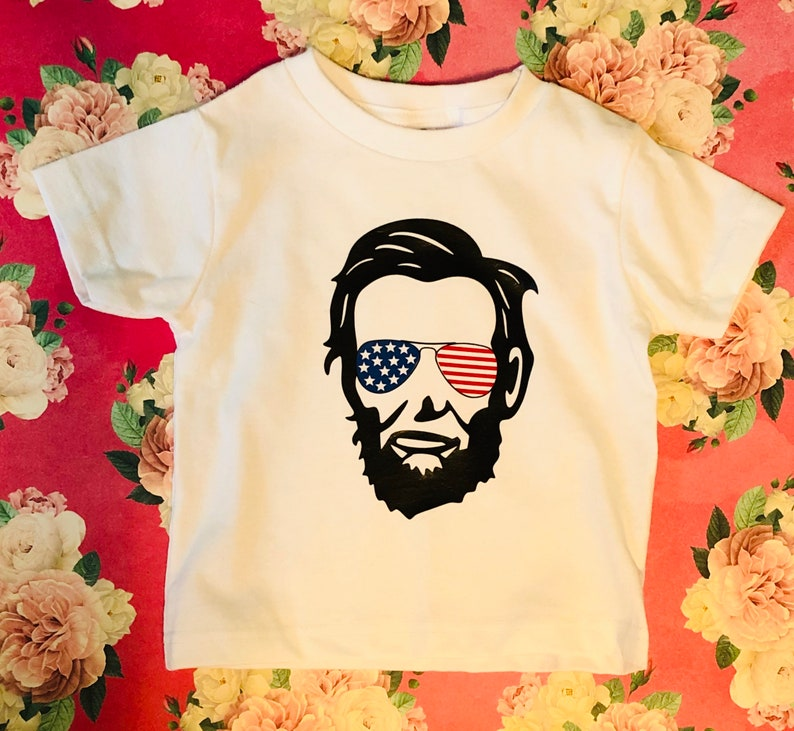 Fourth of July toddler tee Abe Lincoln unisex kids t-shirt Independence Day shirt,