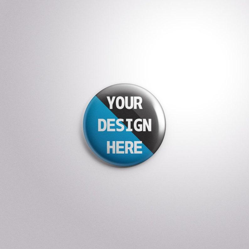 Design Your Own Button Badges