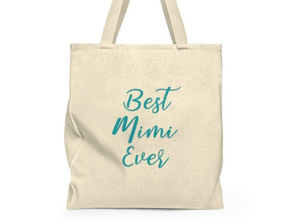 Best Mimi Ever Tote Bag, Gift for Mimi, Best Mimi Ever, Mimi Tote Bag