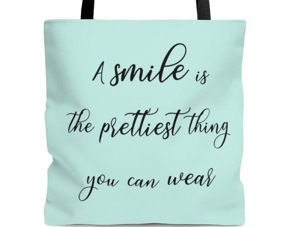 Tote Bag, A Smile is the Prettiest Thing You Can Wear Tote Bag, Handbags, Womens bags, Womens tote bag, mothers day tote bag, beach bag