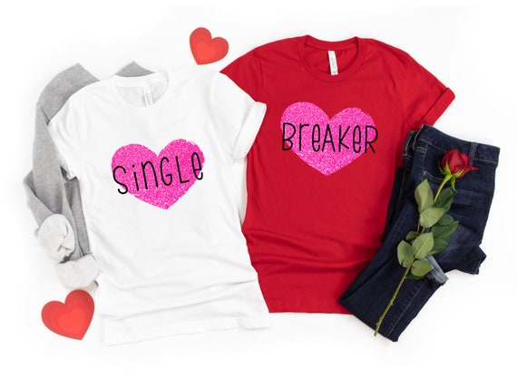 Valentine's Day tshirt, Valentines shirt, love tshirt, womens tshirt, valentines day shirt taken heartbreaker lover single tshirt