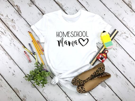 Homeschool Mama tshirt, Mom Life 2020