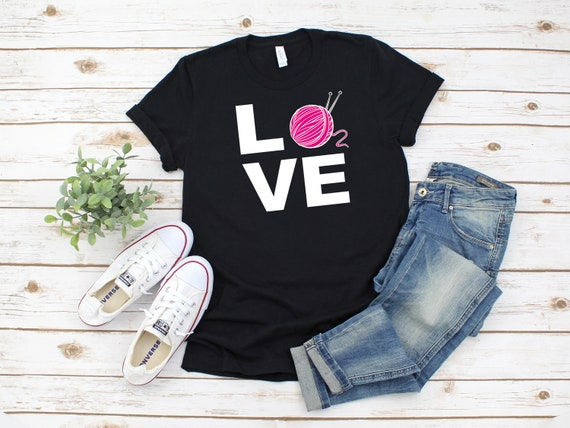 Love Knitting tshirt for women adult unisex tee for knitting crocheting, cute tshirt for mom or grandma nana
