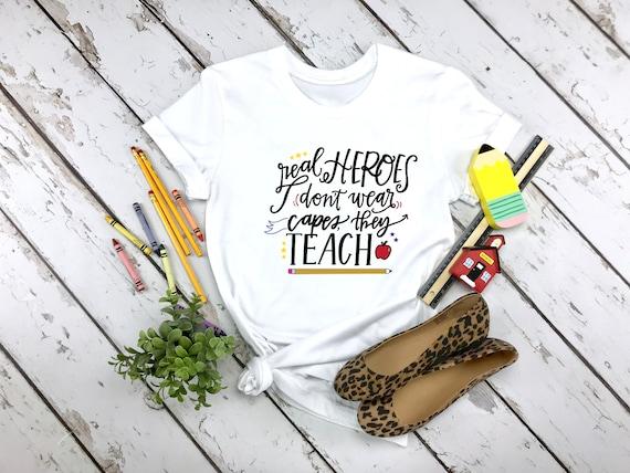 Teacher Hero tshirt, shirt for Teachers, school tshirt, adult unisex shirt, womens clothing, teacher gift, Teacher Appreciation gift