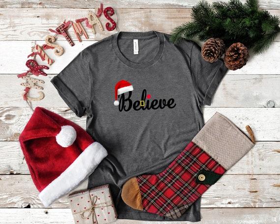 Believe Christmas tshirt, Christmas tee, Santa tshirt, Cute Christmas tshirt, Holiday shirt, women's Christmas shirt, women's Christmas tee