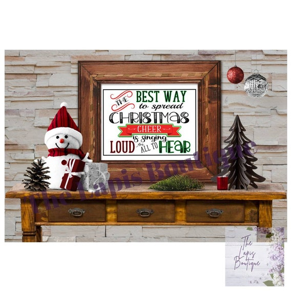 Christmas art, Christmas print, Elf movie, The best way to spread Christmas Cheer is singing loud for all to hear, Christmas quote