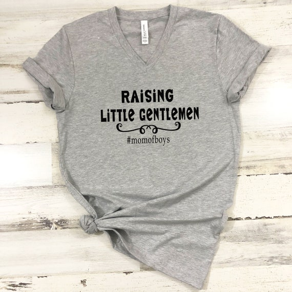 Raising Little Gentlemen, Mom of Boys T-Shirt, mom tshirt, mommy shirt, little gentlemen, raising boys, mom tshirt, mom of boys, mommy tee
