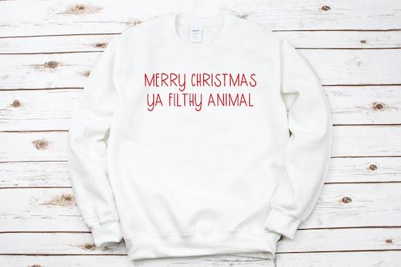 funny Merry Christmas shirt for mom Funny Holiday sweatshirt pullover crewneck sweatshirt Merry Christmas ya filthy animal