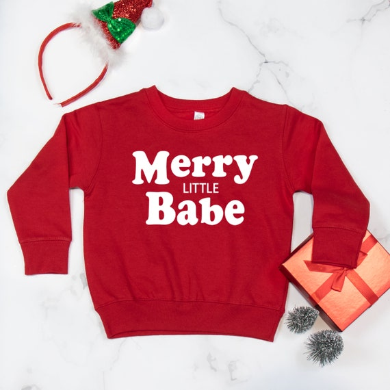 Merry Little Babe girls Christmas shirt for daughter Holiday sweatshirt for mommy and me outfit for matching Merry Little Babe pullover