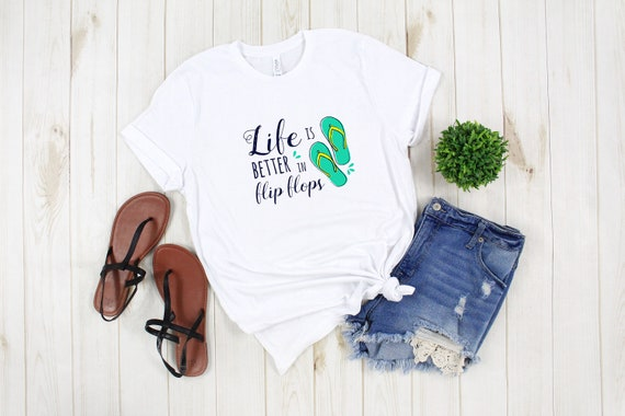Life is Better in Flip Flops tshirt, printed tee, Women's Summer Vacation Beach Lake River Tee T-Shirt Graphic Tee