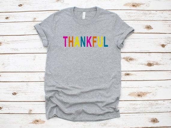 Thankful Tshirt for women Thanksgiving womens shirt unisex t shirt thankful grateful blessed tshirt for women gift for her