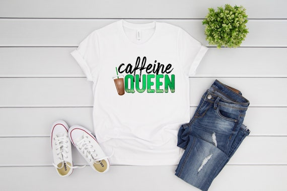 Coffee Lover tshirt Caffeine Queen shirt for mom, funny tshirts for coffee lovers gift for her gift for mom