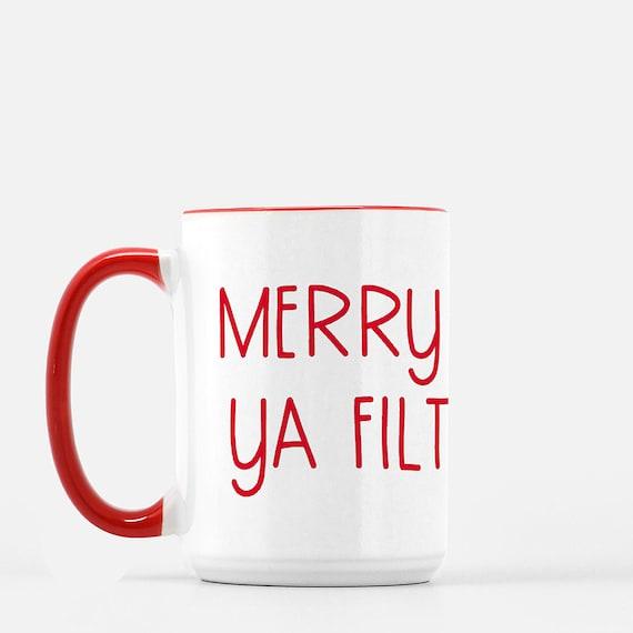 Funny coffee mug Christmas holiday Merry Christmas ya filthy animal ugly mug funny coffee cup tea mug gift