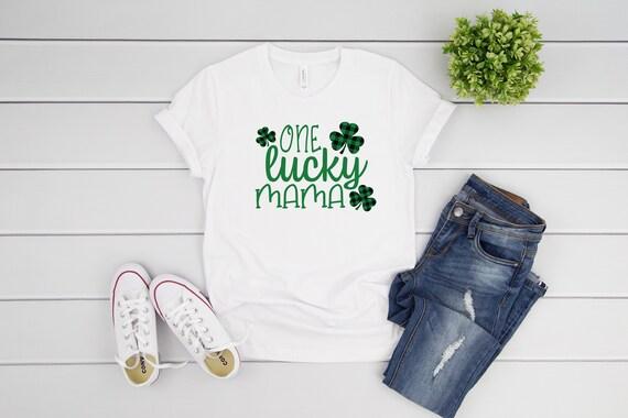 One Lucky Mama St Patrick's Day tshirt, Shamrock tshirt Four Leaf Clover Lucky tshirt, womens tshirt St Patricks Day