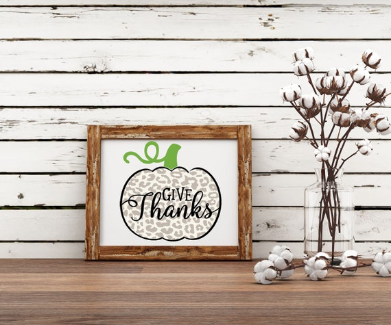 Give Thanks pumpkin Fall printable, digital print image, wall art, fall home decor, fall pumpkin art, leopard print pumpkin thankful digital