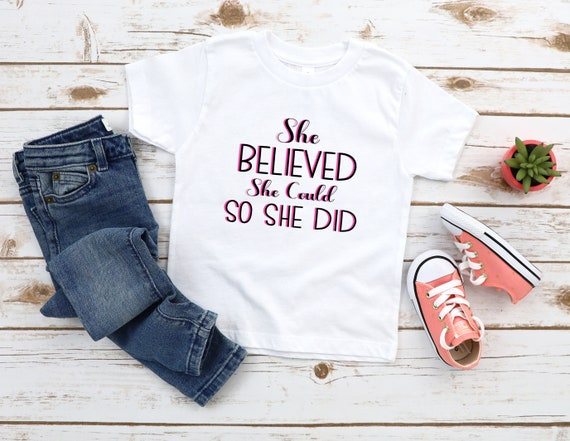 Children's tshirt She Believed She Could So She Did, kids tshirts, girls tees, cute girls clothes