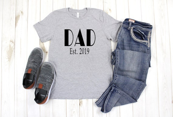 Dad T-Shirt, Father's Day gift, dad shirt, dad established shirt, dad tshirt, new dad shirt, baby announcement idea, new dad gift