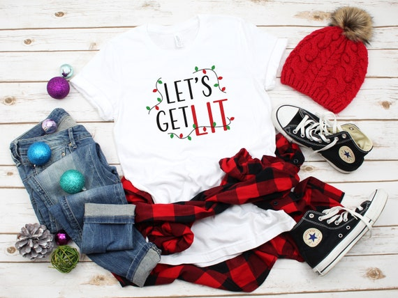 Christmas Tshirt, Funny Christmas tshirt, Christmas tee, Let's get lit tshirt, Holiday party shirt