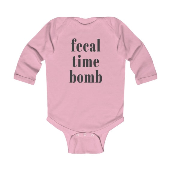 Fecal Time Bomb, Infant Long Sleeve Bodysuit, baby gift, new gift for baby, baby announcement, baby shower gift, new baby outfit