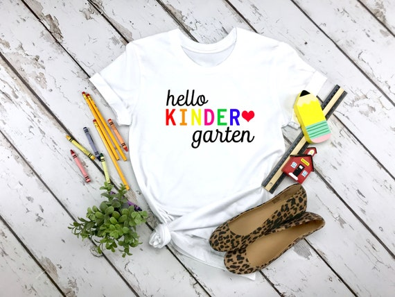 Hello Kindergarten Teacher tshirt, Teacher tshirt, Back to School tshirt, First Day of School Shirt, 1st Day of School Shirt teacher
