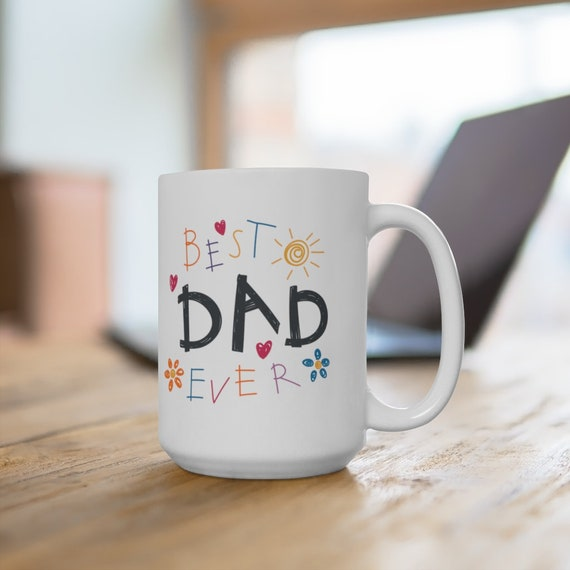 Best Dad Ever coffee mug, gift for Father's Day, gift for dad, cute fathers day gift for new dad