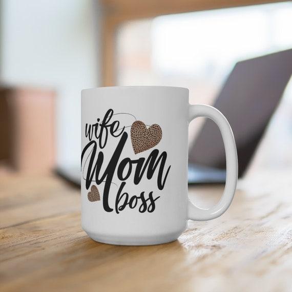 Mother's Day gifts, Coffee Mug, Wife Mom Boss leopard print hearts, Mothers Day, coffee or tea mug for mom, Ceramic Mug 15oz