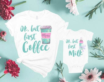 8cba96d17 But First Coffee / But First Milk Mommy and Me Shirts, Mother Daughter  Expecting Mom Gift, Matching Mom and Baby Bodysuit Matching Outfits