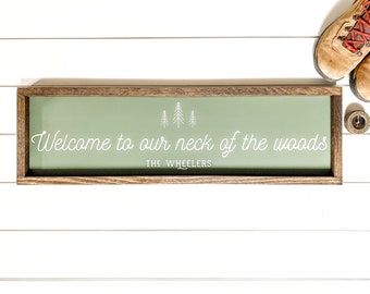 Customizable Welcome to our Neck of the Woods Farmhouse Sign, Made in Alaska, Cabin Decor, Adventure Decor, Customizable Sign