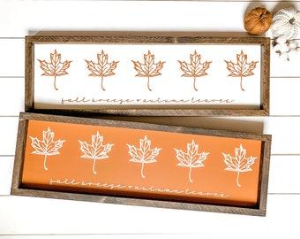 Fall Breeze & Autumn Leaves Farmhouse Sign, Fall Decor Sign, Alaska Fall Sign, Made in Alaska, Rustic Fall Decor, Burnt Orange Sign