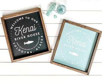 CUSTOMIZABLE River House Farmhouse Sign, Fisherman Decor, Kenai River Alaska, Made in Alaska, River House Decor, Man Cave Decor, Fish