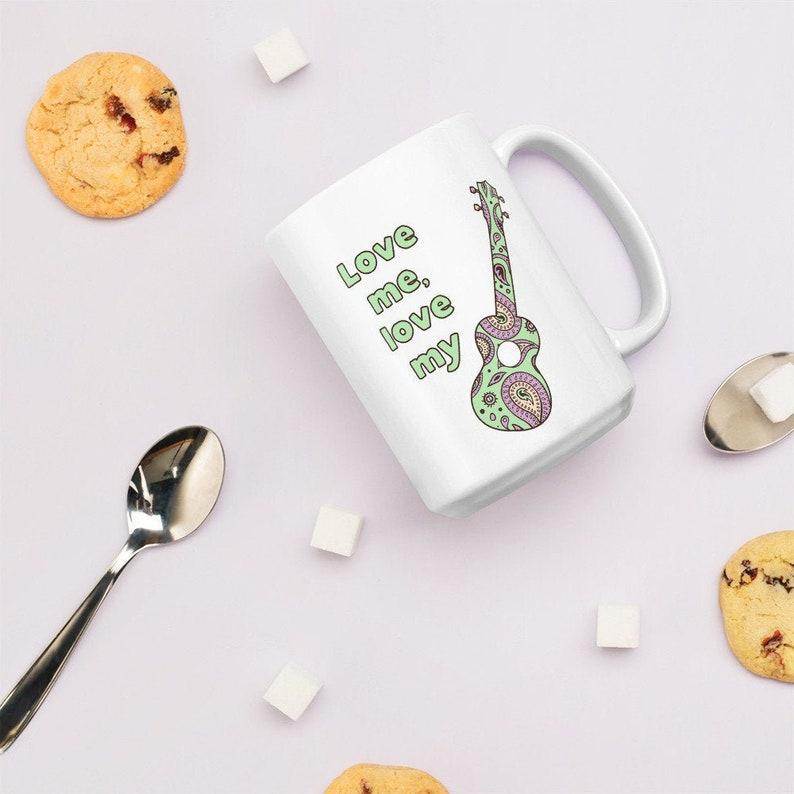 Ukulele mug with Love Me Love My Ukulele design. image 0