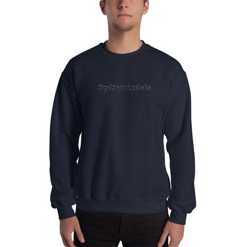 Ukulele Sweatshirt  Cool sweater with playukulele hashtag image 0
