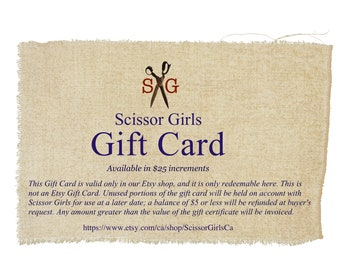 PDF Gift Card: This Gift Card is valid only in our Etsy shop, and it is only redeemable here at Scissor Girls. This is not an Etsy Gift Card