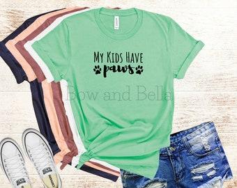 d79af918 My Kids Have Paws Shirt - Dog Mom Shirt - Dog Dad Shirt - Dog Mama Shirt -  Dog Parent T-Shirt - Dog Lover Gift