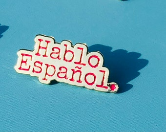 Hablo Español Pin- Silver and Gold options