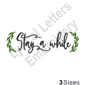 Stay A While Wall Art Machine Embroidery Design Embroidery Etsy