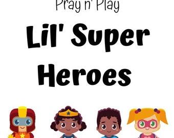 Lil' Super Heroes Pray n' Play Pack