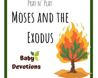 Pray n' Play: Moses and the Exodus