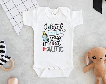 ccd8a2f6a Aunt Onesie® - I drink until I pass out like my Aunt Baby Onesie® - Funny  Baby Onesie® - Cute Bottle Baby Onesie®
