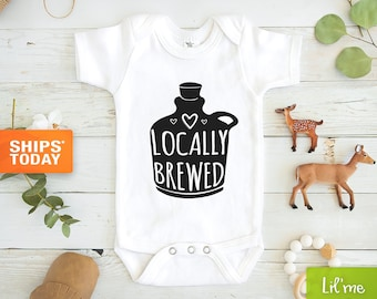 Locally Brewed Onesie® - Funny Onesie®s - Beer Onesie® - Unique Baby Gift - Unisex Baby Gift - Funny Baby Clothes