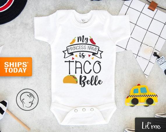 Mexican Baby Onesie\u00ae Cute Taco Onesie\u00ae - Funny Taco Onesie\u00ae Taco Baby Girl Onesie\u00ae My Princess Name is Taco Belle