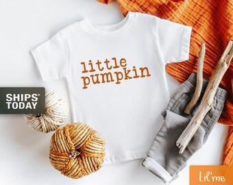 Fall Toddler Shirt - Little Pumpkin Toddler Shirt, Cute Fall Shirt, Cute Pumpkin Shirt