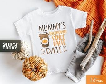 Mommy's Pumpkin Spice Latte Date Shirt - Fall Toddler Shirt, Cute Pumpkin Shirt