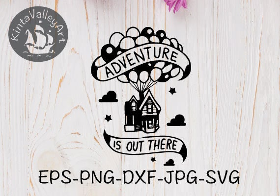 Adventure Is Out There Svg Cricut Silhouette Svg Clipart Etsy