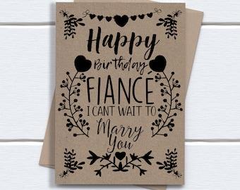 Birthday Card Fiancé | Happy Birthday Fiance i cant wait to marry you | Printed on Kraft Card