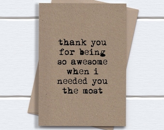 Thank You Card | Sweet Thank you | Thank you for being awesome when i needed you the most