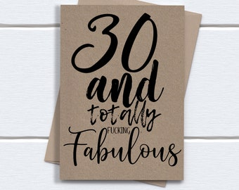 Funny 30th Birthday Card for her | 30 and totally f***ing fabulous | printed on recycled kraft card